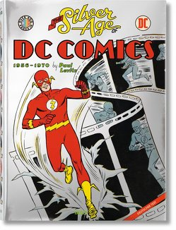 The Silver Age of DC Comics von Levitz,  Paul