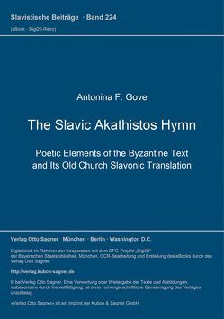 The Slavic Akathistos Hymn von Gove,  Antonina F.