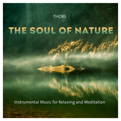 The Soul Of Nature von Thors