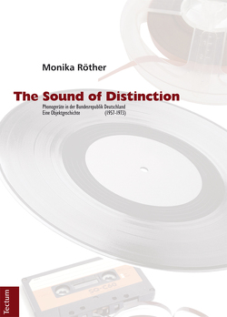 The Sound of Distinction von Röther,  Monika