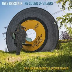 The Sound of Silence von Bressnik,  Uwe, Laar,  Kalle, Weckwerth,  Georg