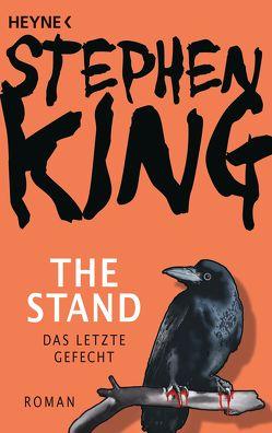 The Stand – Das letzte Gefecht von Christensen,  Harro, King,  Stephen, Koerber,  Joachim, Neuhaus,  Wolfgang