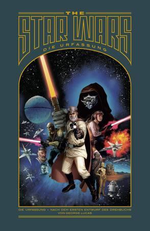 The Star Wars – Die Urfassung von Lucas,  George, Mayhew,  Mike, Rinzler,  Jonathan
