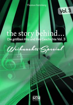 The Story Behind… Vol. 3 von de Burgh,  Chris, Fennel,  Stephan, Steinberg,  Thomas