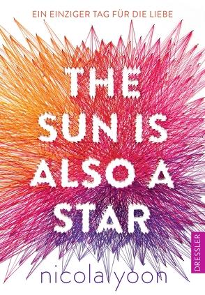 The Sun is also a Star. von Falla,  Dominique, Klein,  Susanne, Yoon,  Nicola