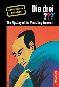 The Three Investigators and the Mystery of the Vanishing Treasure von Arthur,  Robert