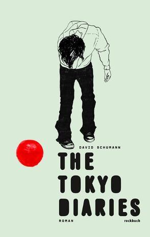 The Tokyo Diaries von Schumann,  David