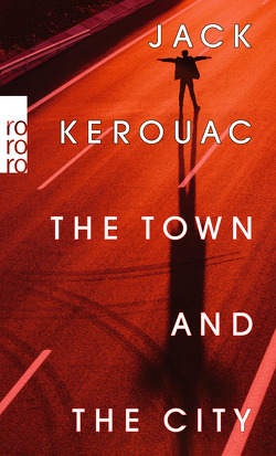 The Town and the City von Hermann,  Hans, Kerouac,  Jack