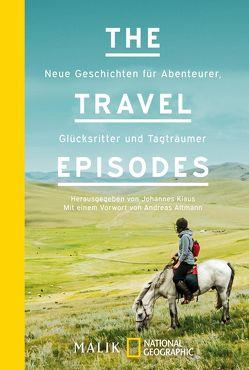 The Travel Episodes von Altmann,  Andreas, Klaus,  Johannes