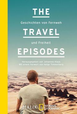 The Travel Episodes von Klaus,  Johannes, Timmerberg,  Helge