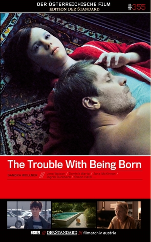 The Trouble With Being Born von Wollner,  Sandra