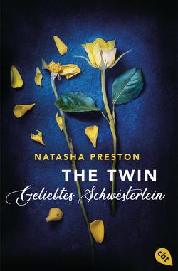 The Twin – Geliebtes Schwesterlein von Haefs,  Gabriele, Preston,  Natasha