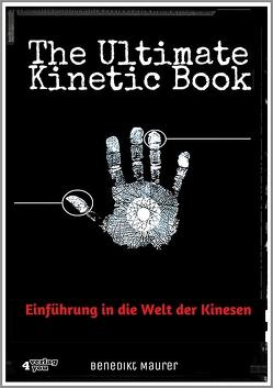 The Ultimate Kinetic Book von Maurer,  Benedikt