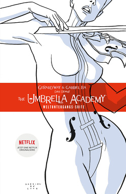 The Umbrella Academy 1 – Neue Edition von Bá,  Gabriel, Way,  Gerard