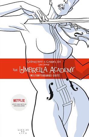 The Umbrella Academy 1: Weltuntergangs-Suite von Bá,  Gabriel, Way,  Gerard