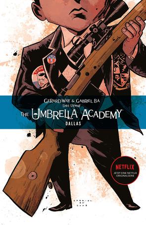 The Umbrella Academy 2: Dallas von Bá,  Gabriel, Way,  Gerard