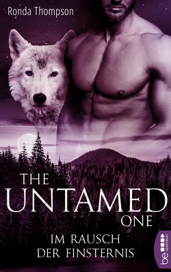 The Untamed One – Im Rausch der Finsternis von Moreno,  Ulrike, Thompson,  Ronda