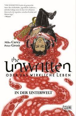 The Unwritten – Oder das wirkliche Leben von Carey,  Mike, Gross,  Peter