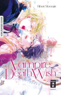 The Vampire has a Death Wish von Momojiri,  Hibari, Steinle,  Christine