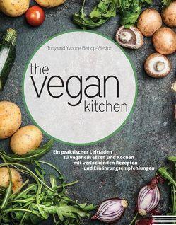 The Vegan Kitchen von Bishop-Weston,  Tony, Bishop-Weston,  Yvonne