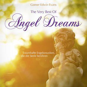 The Very Best Of Angel Dreams von Evans,  Gomer Edwin