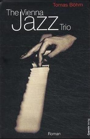 The Vienna Jazz Trio von Böhm,  Tomas