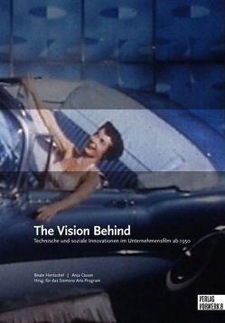 The Vision Behind von Casser,  Anja, Hentschel,  Beate