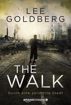 The Walk von Freihaut,  Chris, Goldberg,  Lee