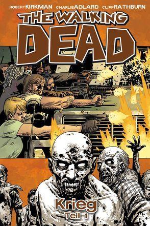 The Walking Dead 20 von Adlard,  Charlie, Frisch,  Marc-Oliver, Kirkman,  Robert