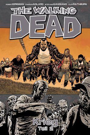 The Walking Dead 21 von Adlard,  Charlie, Frisch,  Marc-Oliver, Kirkman,  Robert