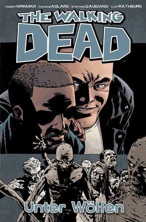 The Walking Dead 25 von Adlard,  Charlie, Frisch,  Marc-Oliver, Kirkman,  Robert