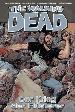 The Walking Dead 27: Der Krieg der Flüsterer von Adlard,  Charlie, Kirkman,  Robert, Neubauer,  Frank