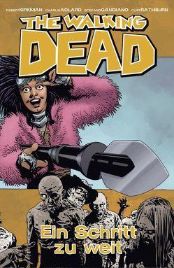 The Walking Dead 29: Ein Schritt zu weit von Adlard,  Charlie, Kirkman,  Robert, Neubauer,  Frank