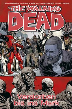 The Walking Dead 31 von Adlard,  Charlie, Kirkman,  Robert, Neubauer,  Frank