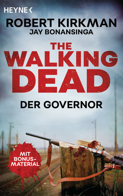 The Walking Dead von Anker,  Wally, Bonansinga,  Jay, Kirkman,  Robert