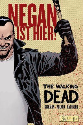 The Walking Dead: Negan ist hier! von Adlard,  Charlie, Kirkman,  Robert