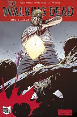 The Walking Dead Softcover 10 von Adlard,  Charlie, Kirkman,  Robert
