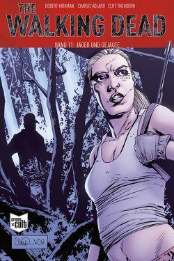 The Walking Dead Softcover 11 von Adlard,  Charlie, Kirkman,  Robert