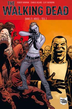The Walking Dead Softcover 21 von Adlard,  Charlie, Kirkman,  Robert