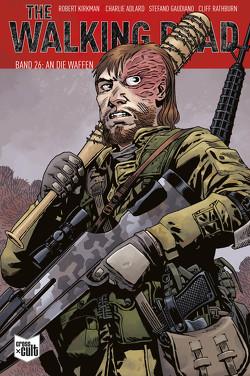 The Walking Dead Softcover 26 von Adlard,  Charlie, Kirkman,  Robert