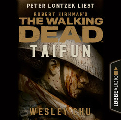 The Walking Dead: Taifun von Chu,  Wesley, Lontzek,  Peter