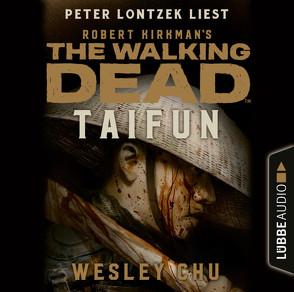 The Walking Dead: Taifun von Chu,  Wesley, Lontzek,  Peter