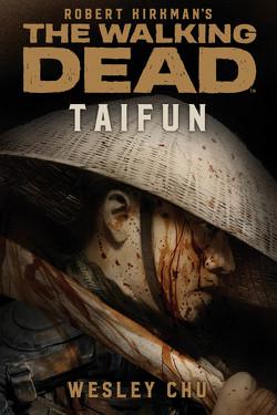 The Walking Dead: Taifun von Chu,  Wesley