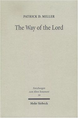 The Way of the Lord von Miller,  Patrick