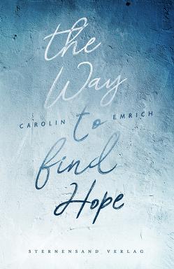 The way to find hope: Alina & Lars von Emrich,  Carolin