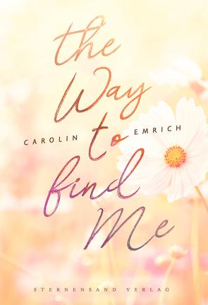 The way to find me: Sophie & Marc von Emrich,  Carolin