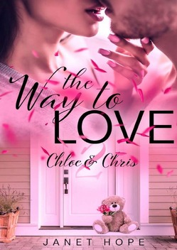 The Way to Love / The Way to Love 2 von Hope,  Janet