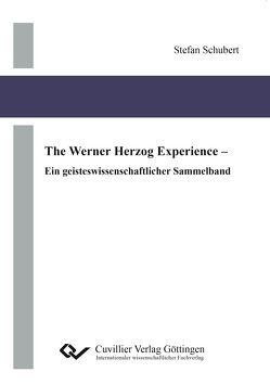 The Werner Herzog Experience von Schubert,  Stefan