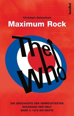 The Who – Maximum Rock von Geisselhart,  Christoph
