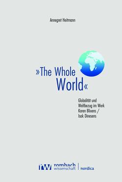 »The Whole World« von Heitmann,  Annegret
